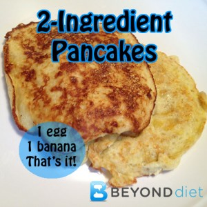 2-Ingredient Pancakes | Beyond Diet